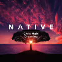 Chris Main - Dreaming
