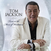 Tom Jackson - Twas in the Moon of Wintertime