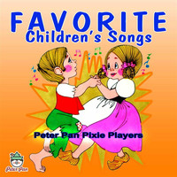 Peter Pan Pixie Players - Favorite Children's Songs