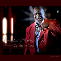 Cleophus Robinson - Celebrate You-Limited Edition