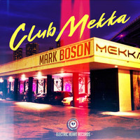 Mark Boson - Club Mekka
