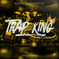 DJ Chris - Trap King (Explicit)