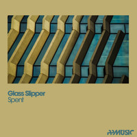 Glass Slipper - Spent