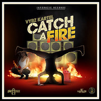 Vybz Kartel - Catch a Fire (Explicit)