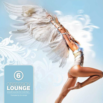 Various Artists - Obsession Lounge, Vol. 6 (Compiled by DJ Jondal)
