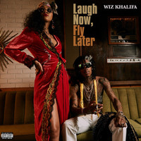 Wiz Khalifa - Laugh Now, Fly Later (Explicit)