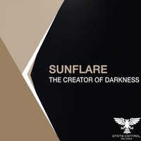 Sunflare - The Creator Of Darkness (Extended Mix)