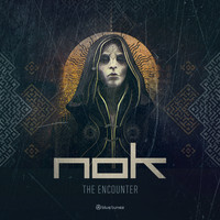 Nok - The Encounter