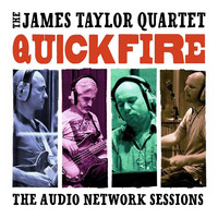 The James Taylor Quartet - Quick Fire: The Audio Network Sessions