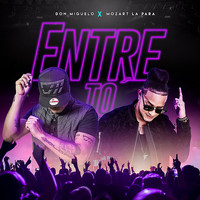 Don Miguelo - Entre To