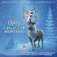 Various Artists - Olaf's Frozen Avontuur (Originele Vlaamse Soundtrack)