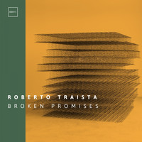 Roberto Traista - Broken Promises