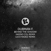 Dubman F. - Behind the Shadow