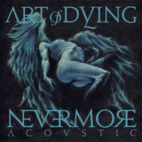 Art Of Dying - Nevermore (Acoustic)