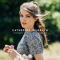 Catherine McGrath - Thought It Was Gonna Be Me