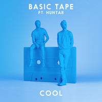 Basic Tape - Cool (feat. Huntar)