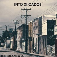 Intoxicados - If It Means a Lot
