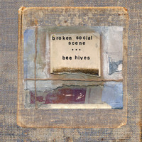 Broken Social Scene - Bee Hives