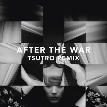 Branches - After the War (Tsutro Remix)
