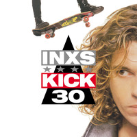 INXS - Kick (30th Deluxe Edition)