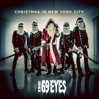The 69 Eyes - Christmas in New York City