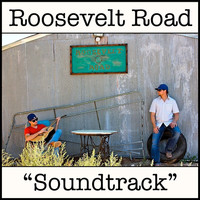 Roosevelt Road - Soundtrack