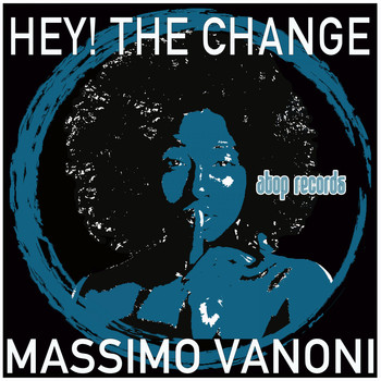 Massimo Vanoni - Hey! the Change