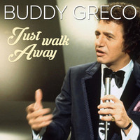 Buddy Greco - Just Walk Away