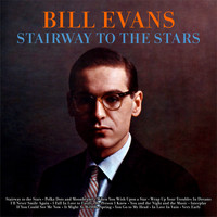 Bill Evans - Stairway To The Stars