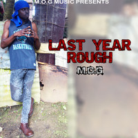 Mog - Last Year Rough - Single