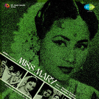 Hemant Kumar - Miss Mary (Original Motion Picture Soundtrack)
