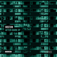 Boston - After Dark EP