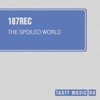 187rec - The Spoiled World