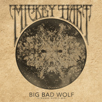 Mickey Hart - Big Bad Wolf (Strange World Mix)