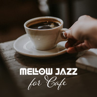 Coffee Shop Jazz - Mellow Jazz for Cafe