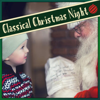 Various Artists - Classical Christmas Night