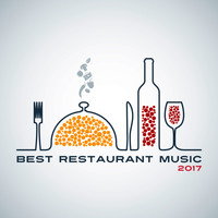 Restaurant Music - Best Restaurant Music 2017