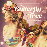 Caitlin Yeo - The Butterfly Tree (Original Motion Picture Soundtrack)