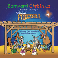 David Frizzell - Barnyard Christmas