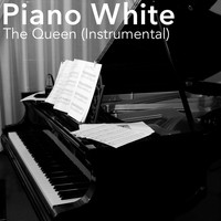 Piano White - The Queen (Instrumental)