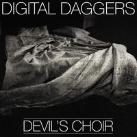 Digital Daggers - Devil's Choir