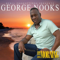 George Nooks - In The Morning