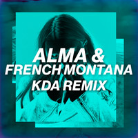 French Montana / ALMA - Phases (KDA Remix)