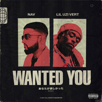 NAV - Wanted You (Explicit)