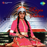Khayyam - Razia Sultan (Original Motion Picture Soundtrack)