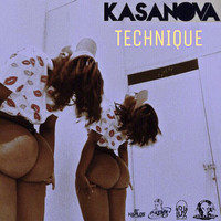 Kasanova - Technique