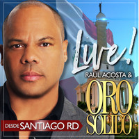 Oro Solido - Live from Santiago Dominican Republic