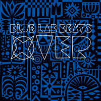 Blue Lab Beats - Xover (Explicit)
