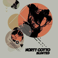 Norty Cotto - Blunted