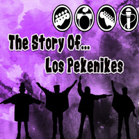 Los Pekenikes - The Story Of... Los Pekenikes